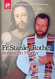 Fr. Stanley Rother American Martyr (DVD) - Unique Catholic Gifts