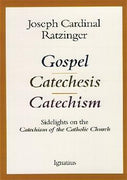 Gospel, Catechesis, Catechism Sidelights on the Catechism of the Catholic Church - Unique Catholic Gifts