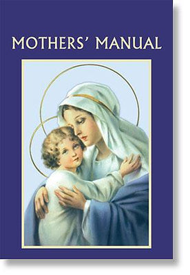 Prayer Book - Mothers' Manual - Unique Catholic Gifts