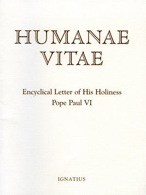 Humanae Vitae Encyclical of His Holiness Pope Paul VI By: Pope Paul VI - Unique Catholic Gifts
