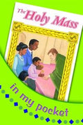 Holy Mass in My Pocket by The Daughters of St. Paul - Unique Catholic Gifts