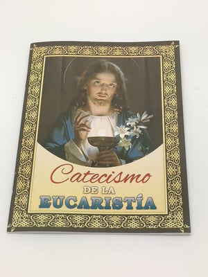 Catecismo de la Eucaristia - Unique Catholic Gifts