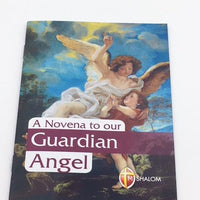 A Novena to Our Guardian Angel.