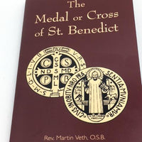 The Medal or Cross of St. Benedict by Rev. Martin Veth, O.S.B. - Unique Catholic Gifts