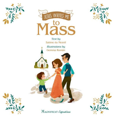 Jesus Invites Me to Mass by Sabine Du Mesnil, Illustrated by: Gemma Román