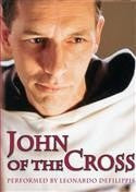 John of the Cross DVD, performed by Leonardo Delippis - Unique Catholic Gifts