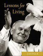John Paul II: Lessons for Living by John Paul, Joseph Durepos (Editor) - Unique Catholic Gifts