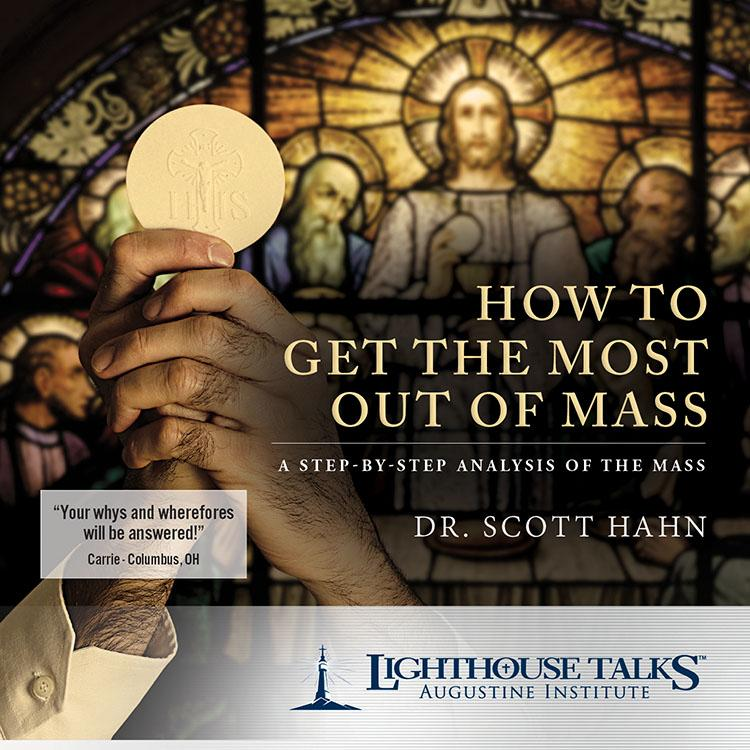 How to Get the Most Out of Mass by Scott Hahn - Unique Catholic Gifts