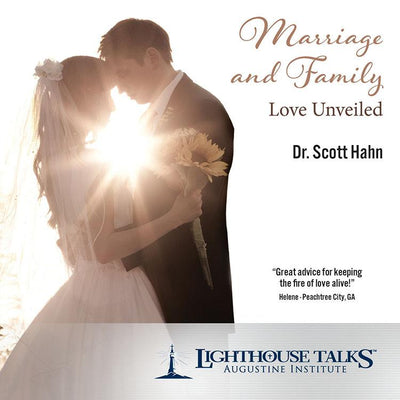 Marriage and Family - Love Unveiled (CD)by Scott Hahn - Unique Catholic Gifts