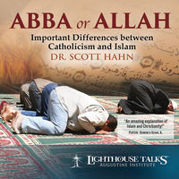 Abba or Allah by Dr, Scott Hahn - Unique Catholic Gifts