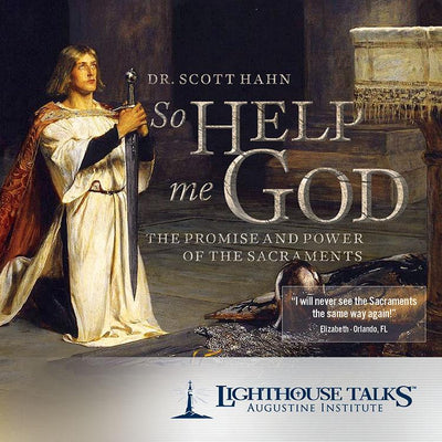 So Help Me God by Scott Hahn