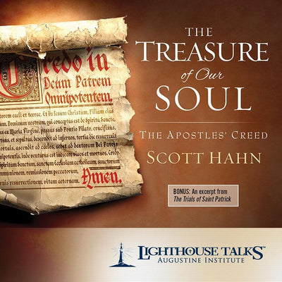 The Treasure of Our Soul: The Apostles' Creed by Dr. Scott Hahn - Unique Catholic Gifts