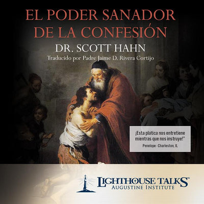 El Poder Sanador de la Confesión by Scott Hahn - Unique Catholic Gifts