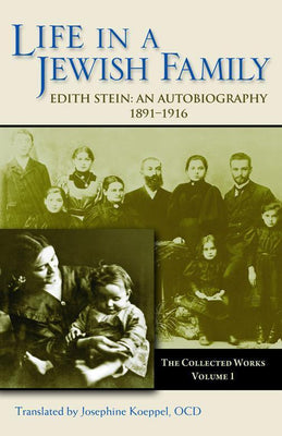 Life in a Jewish Family: An Autobiography, 1891-1916 (CWES, vol. 1) - Unique Catholic Gifts