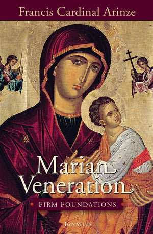 Marian Veneration Firm Foundations - Unique Catholic Gifts