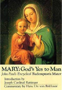 Mary: God's Yes to Man, Encyclical Letter: Redemptoris Mater - Unique Catholic Gifts