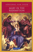 Mary in the Redemption by Adrienne Von Speyr - Unique Catholic Gifts