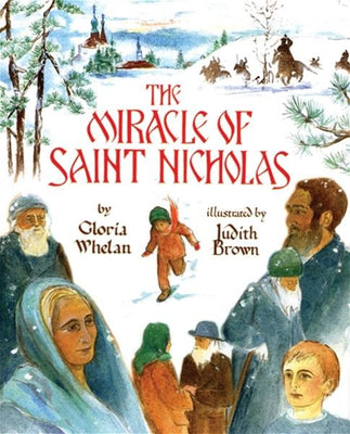 Miracle of Saint Nicholas By: Gloria Whelan