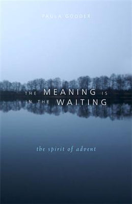 Zoom Meaning is in the Waiting The Spirit of Advent Paula Gooder