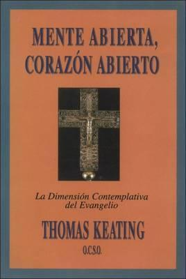 Mente Abierta, Corazon Abierto - by Thomas Keating - Unique Catholic Gifts