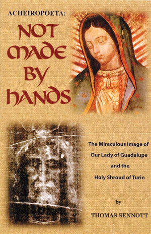 Not Made by Hands - Unique Catholic Gifts