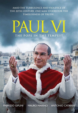 Paul VI: The Pope in the Tempest DVD - Unique Catholic Gifts