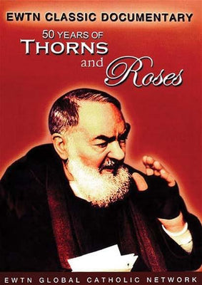 50 Years of Thorns and Roses - Unique Catholic Gifts