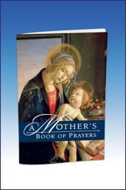 A Mother's Book of Prayers by Julie M. Marra - Unique Catholic Gifts
