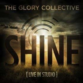 Shine: The Glory Collective CD - Unique Catholic Gifts