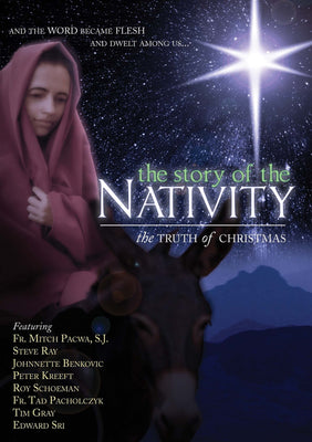 The Story of the Nativity: The Truth of Christmas DVD - Unique Catholic Gifts