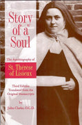 Story of a Soul The Autobiography of St. Thérèse of Lisieux