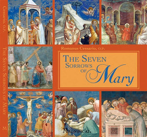 The Seven Sorrows of Mary by Romanus Cessario - Unique Catholic Gifts