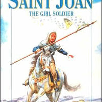 Saint Joan: The Soldier Girl by Louis de Wohl - Unique Catholic Gifts