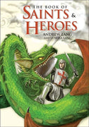 Book of Saints and Heroes by Andrew Lang, Lenora Lang