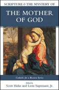 Scripture & the Mystery of the Mother of God By Various Authors - Unique Catholic Gifts