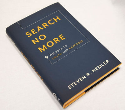 Search No More: The Keys to Truth and Happiness Steven R. Hemler - Unique Catholic Gifts