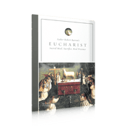 Eucharist by Bishop Barron - Unique Catholic Gifts