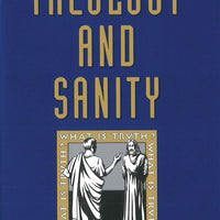 Theology and Sanity By: Frank Sheed - Unique Catholic Gifts