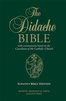 The Didache Bible with Commentaries Based on the Catechism of the Catholic Church Hard Cover - Unique Catholic Gifts