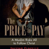 A Price to Pay: A Muslim Risks all to follow Christ by Joseph Fadelle