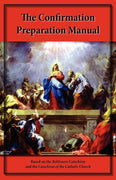 The Confirmation Preparation Manual by Steve Kellmeyer - Unique Catholic Gifts