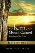The Ascent of Mount Carmel:  Reflections Marc Foley, OCD - Unique Catholic Gifts