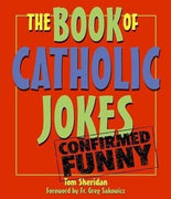 The Book of Catholic Jokes by Tom Sheridan - Unique Catholic Gifts