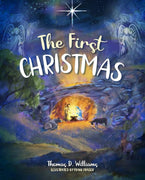 The First Christmas by Thomas Williams, Frank Fraser - Unique Catholic Gifts