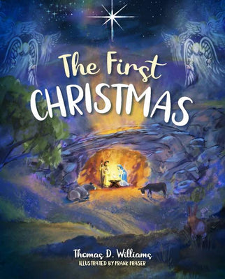 The First Christmas by Thomas Williams, Frank Fraser