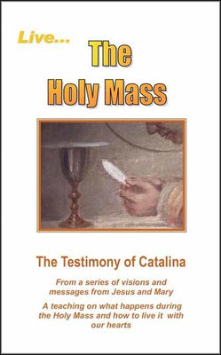 Live the Holy Mass - Unique Catholic Gifts
