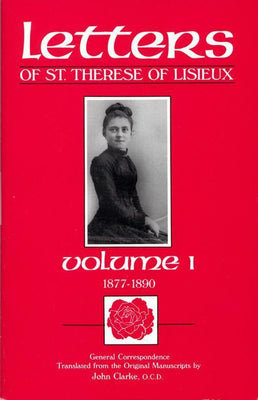 The Letters of St. Thérèse of Lisieux  and Those Who Knew Her General Correspondence, vol. 1 - Unique Catholic Gifts
