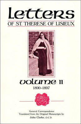 The Letters of St. Thérèse of Lisieux  and Those Who Knew Her General Correspondence, vol. 2 - Unique Catholic Gifts