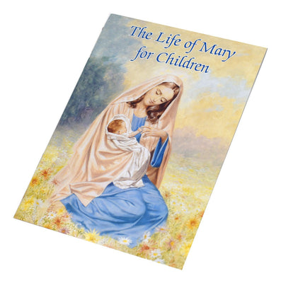 The Life of Mary for Children book - Unique Catholic Gifts