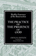 The Practice of the Presence of God by Brother Lawrence of the Resurrection, OCD - Unique Catholic Gifts